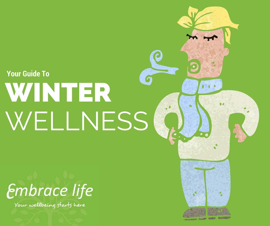 Winter wellness at Embrace Life